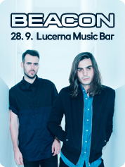 BEACON - | 28. 9. 2016 | 20.00 | LUCERNA MUSIC BAR