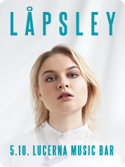 Låpsley - | 5. 10. 2016 | 20.00 | LUCERNA MUSIC BAR