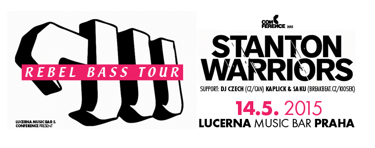 STANTON WARRIORS - | 14. 5. 2015 | 20.30 | LUCERNA MUSIC BAR