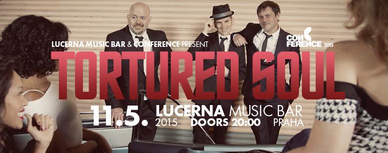 TORTURED SOUL - | 11. 5. 2015 | 20.00 | LUCERNA MUSIC BAR