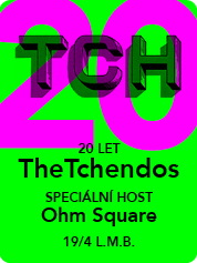 The Tchendos 20 let - | 19. 4. 2017 | 20.00 | LUCERNA MUSIC BAR