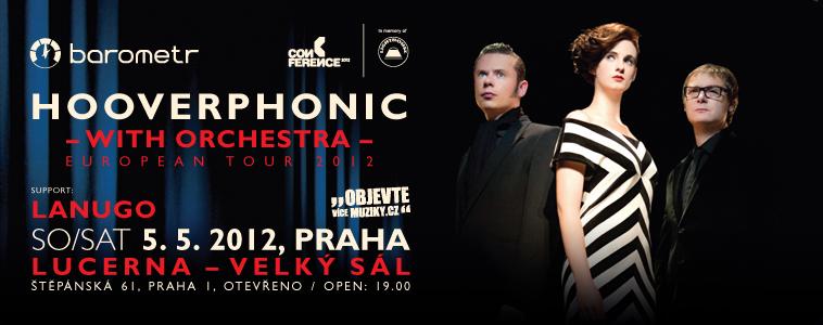 HOOVERPHONIC - WITH ORCHESTRA - | 5. 5. 2012 | 20.00 | LUCERNA, VELKÝ SÁL