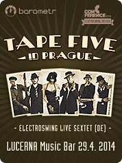 TAPE FIVE IN PRAGUE | 29. 4. 2014 | LUCERNA MUSIC BAR