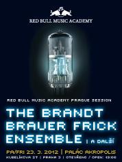 THE BRANDT BRAUER FRICK ENSEMBLE | 23. 3. 2012 | Palác Akropolis